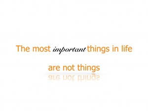 most important thing in life